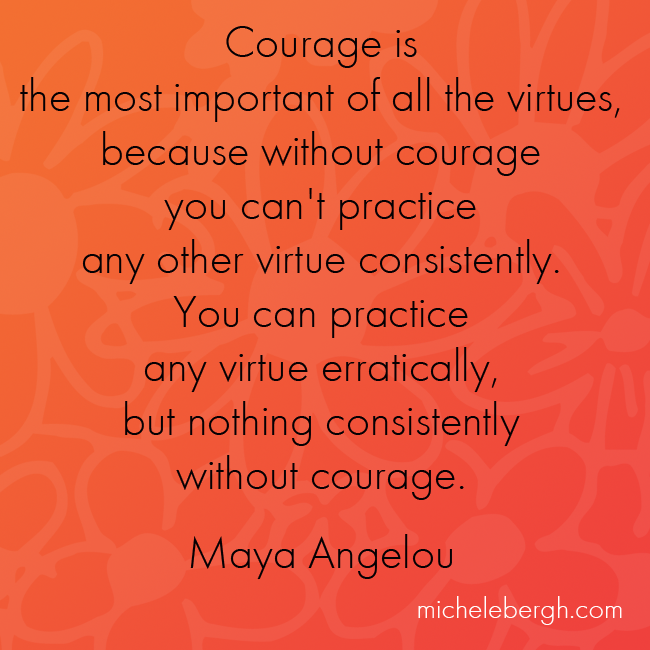 Courage Is