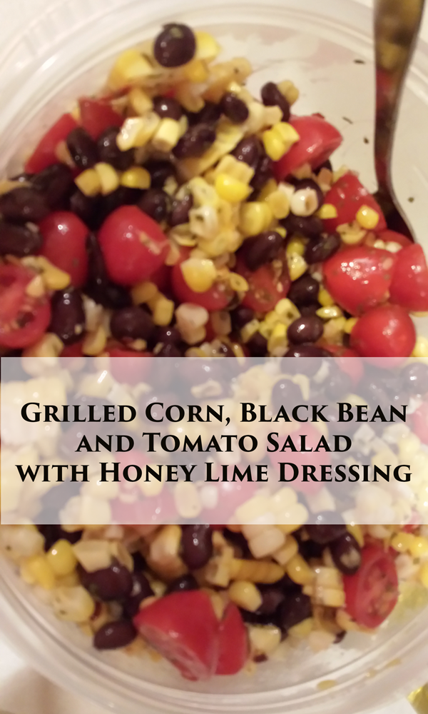 Grilled Corn, Black Bean and Tomato Salad with Honey Lime Dressing