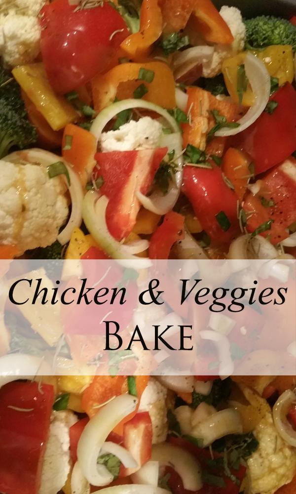 chicken and veggie bake